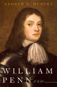 William Penn: A Life - Andrew R. Murphy