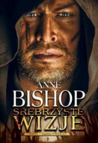 Srebrzyste wizje - Monika Wyrwas-Wiśniewska, Anne Bishop