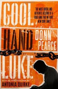 Cool Hand Luke - Donn Pearce