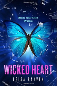 Wicked Heart (The Starcrossed Series) - Leisa Rayven