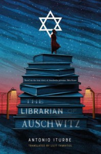 The Librarian of Auschwitz - Antonio G. Iturbe, Lilit Zekulin Thwaites