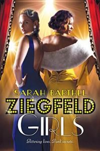 Ziegfeld Girls - Sarah Barthel
