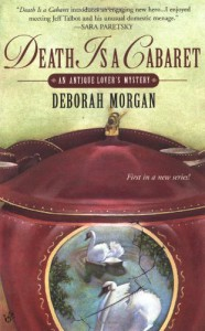 Death is a Cabaret (Antique Lover's Mysteries (Prime Crime)) - Deborah Morgan