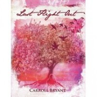 Last Flight Out - Carroll Bryant