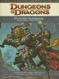 Dungeons & Dragons Player's Handbook: Arcane, Divine, and Martial Heroes - Rob Heinsoo, Andy Collins, James Wyatt, Wizards RPG Team, Matt Sernett