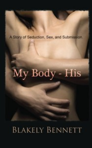 My Body-His - Blakely Bennett