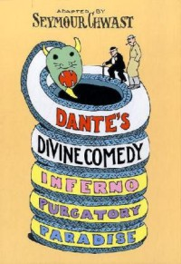 Dante's Divine Comedy: A Graphic Adaptation - Seymour Chwast
