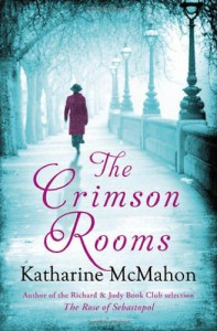 The Crimson Rooms - Katharine McMahon