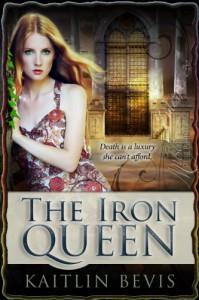 The Iron Queen - Kaitlin Bevis