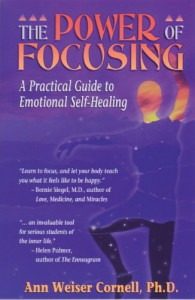 The Power of Focusing: A Practical Guide to Emotional Self-Healing - Ann Weiser Cornell