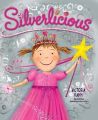 Silverlicious - Victoria Kann
