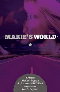 Marie's World - Joe E. Legend, Kristal McKerrington