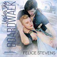 Under the Boardwalk - Felice Stevens, Nick J. Russo