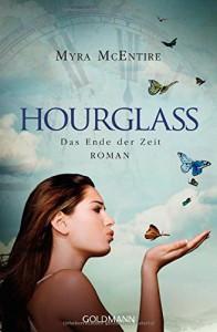Das Ende der Zeit: Hourglass 3 - Roman - Myra McEntire, Inge Wehrmann