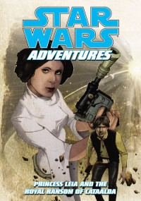 Princess Leia and the Royal Ransom (Star Wars Adventures) - Jeremy Barlow