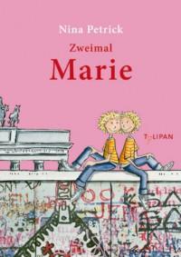 Zweimal Marie - Nina Petrick, Ute Krause