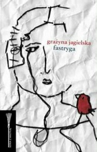 Fastryga - Grażyna Jagielska