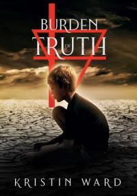 Burden of Truth - Kristin Ward