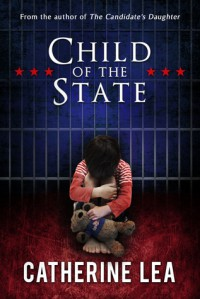 Child of the State - Catherine Lea