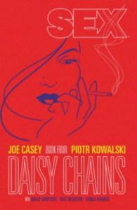 Sex Volume 4: Daisy Chains - Sonia Harris-Short, Joe Casey