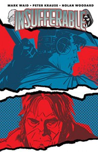 Insufferable Vol. 1 - Peter Krause, Mark Waid