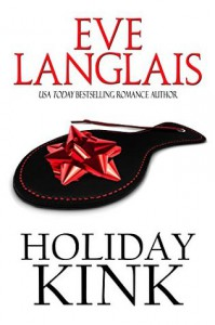 Holiday Kink - Eve Langlais