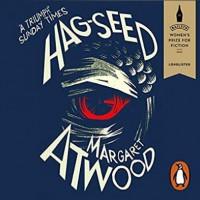 Hag-Seed - Margaret Atwood, R. H. Thomson