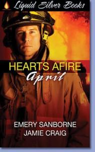 Hearts Afire: April - Emery Sanborne, Jamie Craig