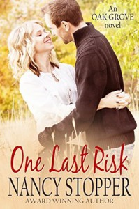 One Last Risk (Oak Grove Series book 1) - Nancy Stopper