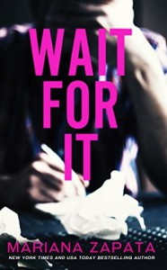Wait for It - Mariana Zapata