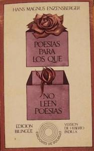 Poesías para los que no leen poesías - Hans Magnus Enzensberger, Heberto Padilla