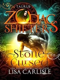 Stone Cursed: Taurus (Highland Gargoyles #6) - Lisa Carlisle