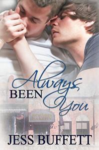 Always Been You (Second Chances Book 1) - Jess Buffett
