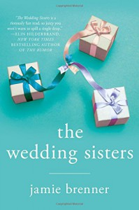 The Wedding Sisters - Jamie Brenner