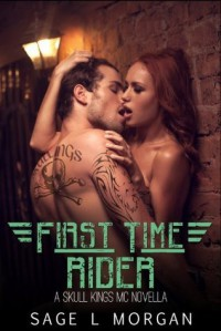 First Time Rider - Sage L. Morgan