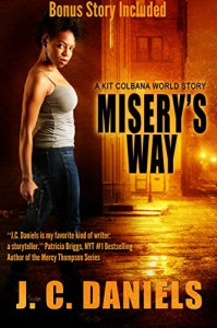 Misery's Way: A Kit Colbana World Story - B.J. Daniels