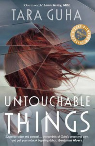 Untouchable Things - Tara Guha