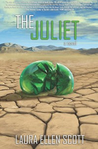 The Juliet - Laura Ellen Scott