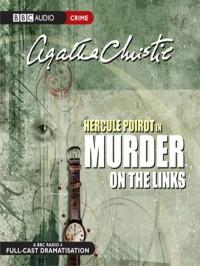 Murder on the Links - Agatha Christie, John Moffatt