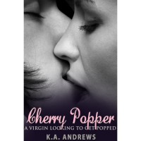 Cherry Popper - K.A. Andrews