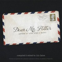 Dear Mr. Potter: Letters of Love, Loss, and Magic - Lily Zalon