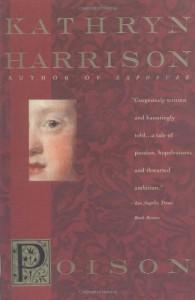 Poison - Kathryn Harrison