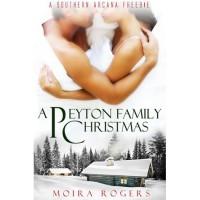 A Peyton Family Christmas (Southern Arcana, #2.4) - Moira Rogers