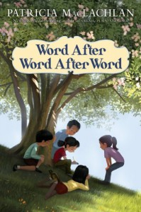 Word After Word After Word - Patricia MacLachlan