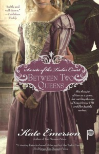 Between Two Queens - Kate Emerson