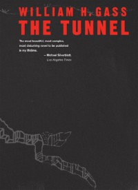 The Tunnel - William H. Gass