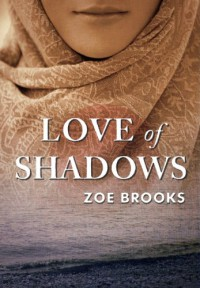 Love of Shadows - Zoe Brooks