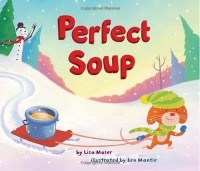 Perfect Soup - Lisa Moser
