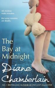 The Bay at Midnight. Diane Chamberlain - Diane Chamberlain