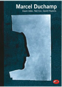 Marcel Duchamp (World of Art) - Dawn Ades, Neil Cox, David  Hopkins
